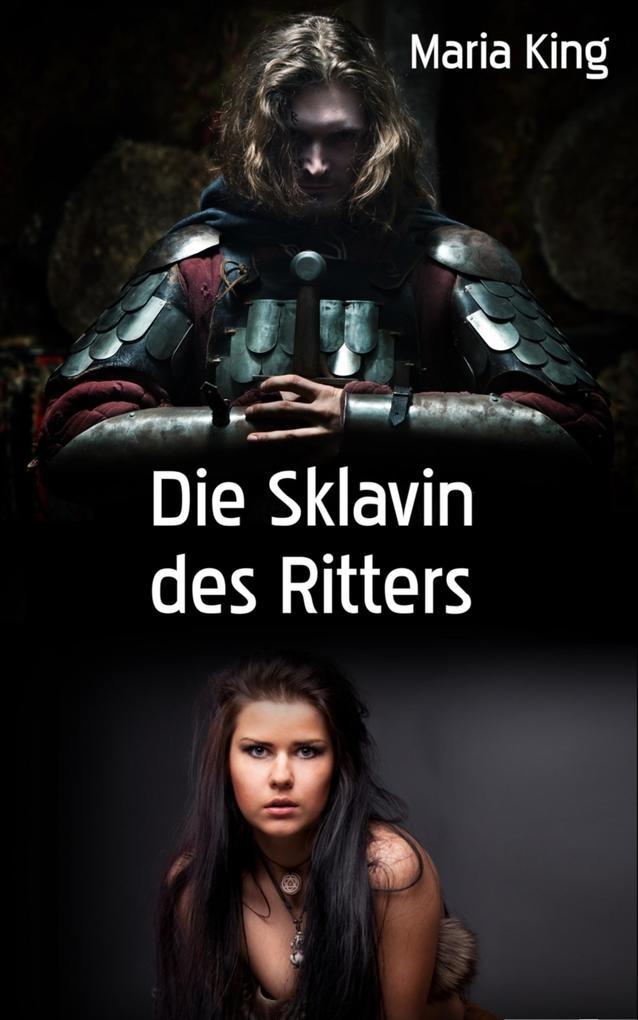 Die Sklavin des Ritters als eBook