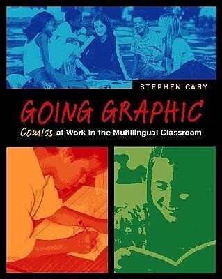 Going Graphic: Comics at Work in the Multilingual Classroom als Taschenbuch