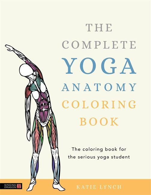 The Complete Yoga Anatomy Coloring Book (Taschenbuch), Katie ...