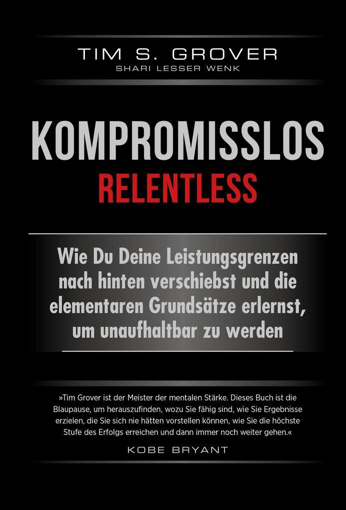 Kompromisslos - Relentless als Buch