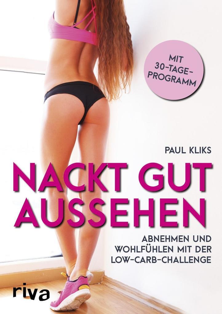 Nackt gut aussehen als Buch
