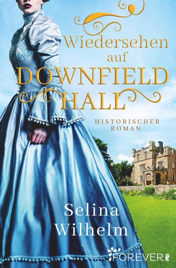 Wiedersehen auf Downfield Hall als eBook