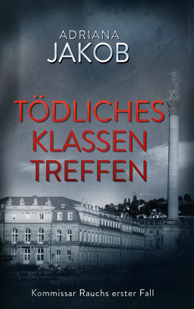 Tödliches Klassentreffen Buch Adriana Jakob