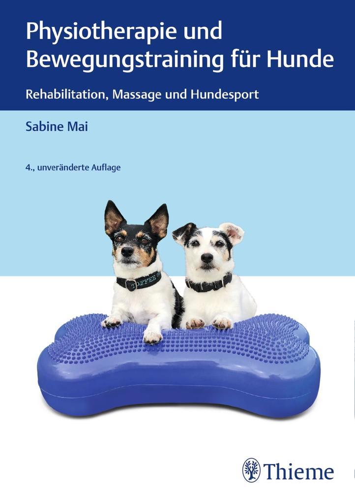 Physiotherapie und Bewegungstraining für Hunde als eBook