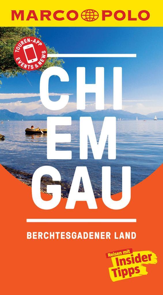 MARCO POLO Reiseführer Chiemgau, Berchtesgadener Land als eBook