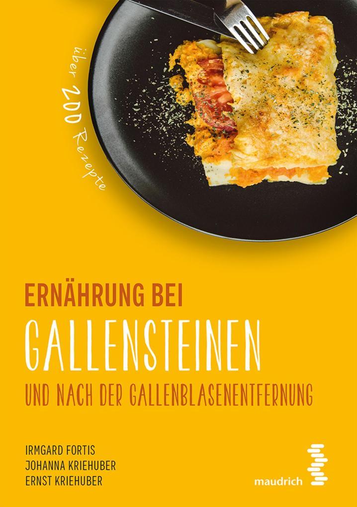 Ernährung bei Gallensteinen und nach der Gallenblasenentfernung als eBook
