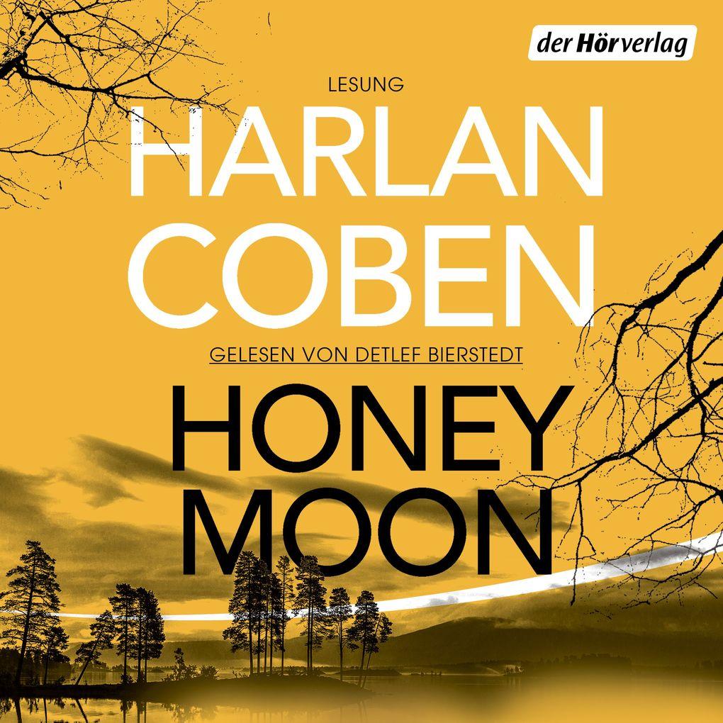 Honeymoon als Hörbuch Download