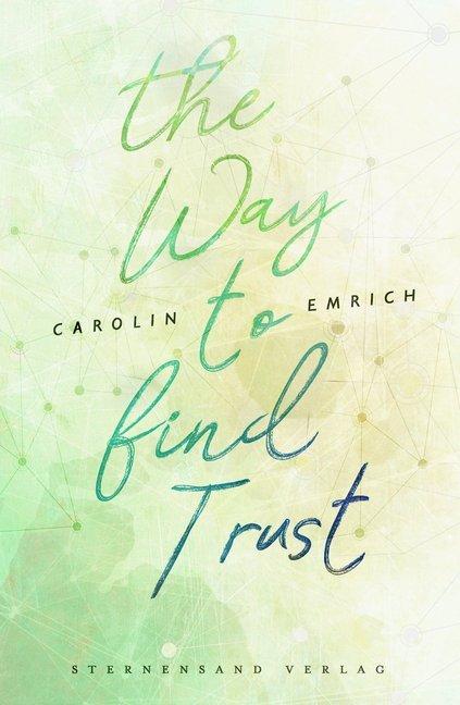 The way to find trust: Lara & Ben als Taschenbuch
