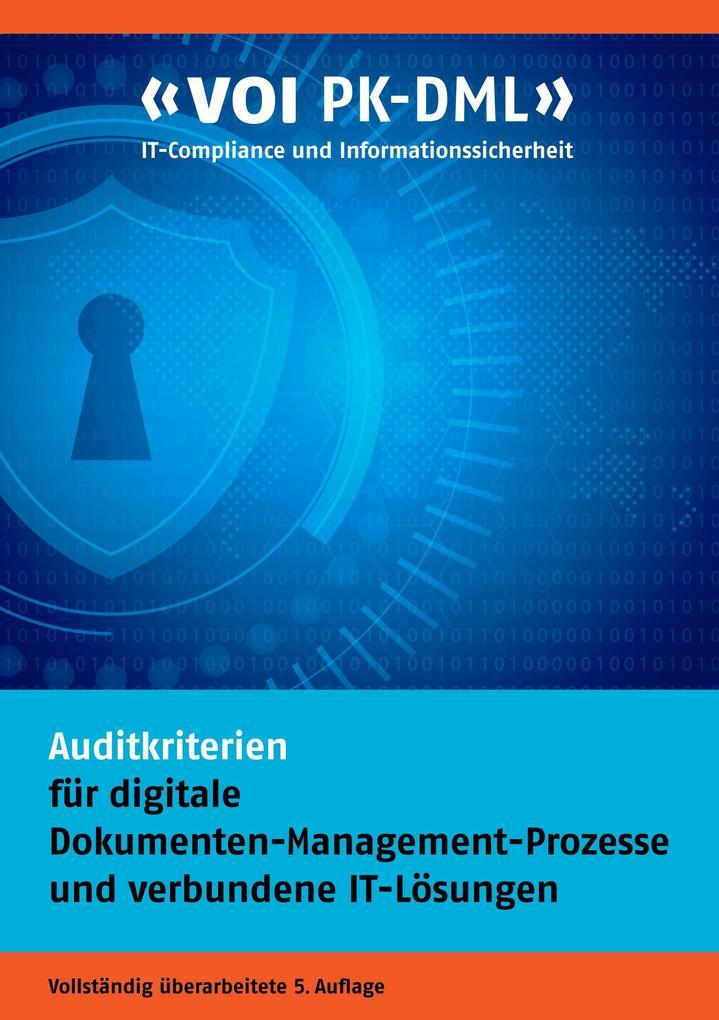 Auditkriterien für digitale Dokumenten-Management-Prozesse und verbundene IT-Lösungen als Buch