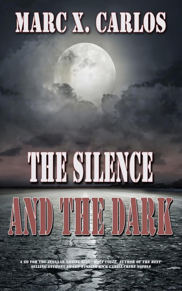 The Silence and the Dark als eBook