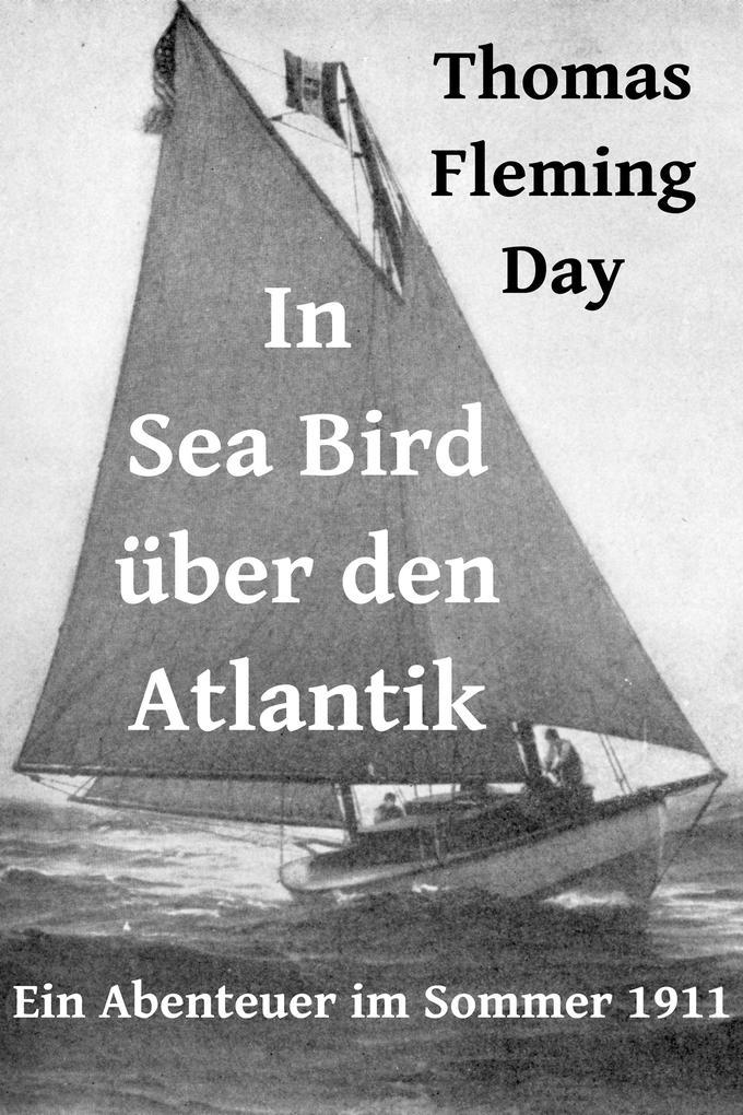 In Sea Bird über den Atlantik als eBook