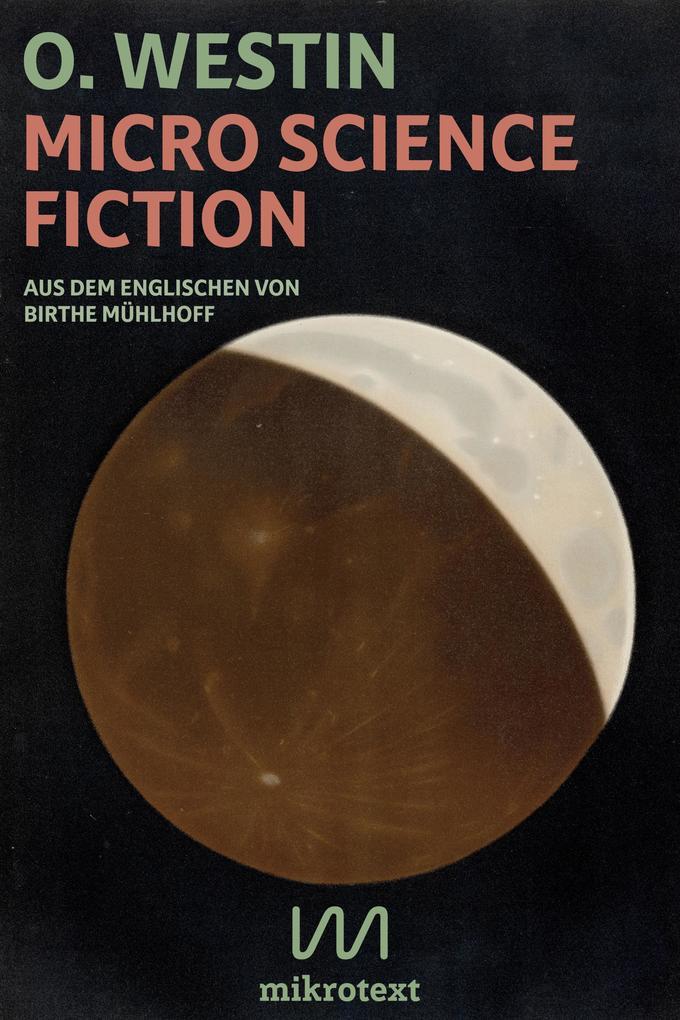 Micro Science Fiction als eBook