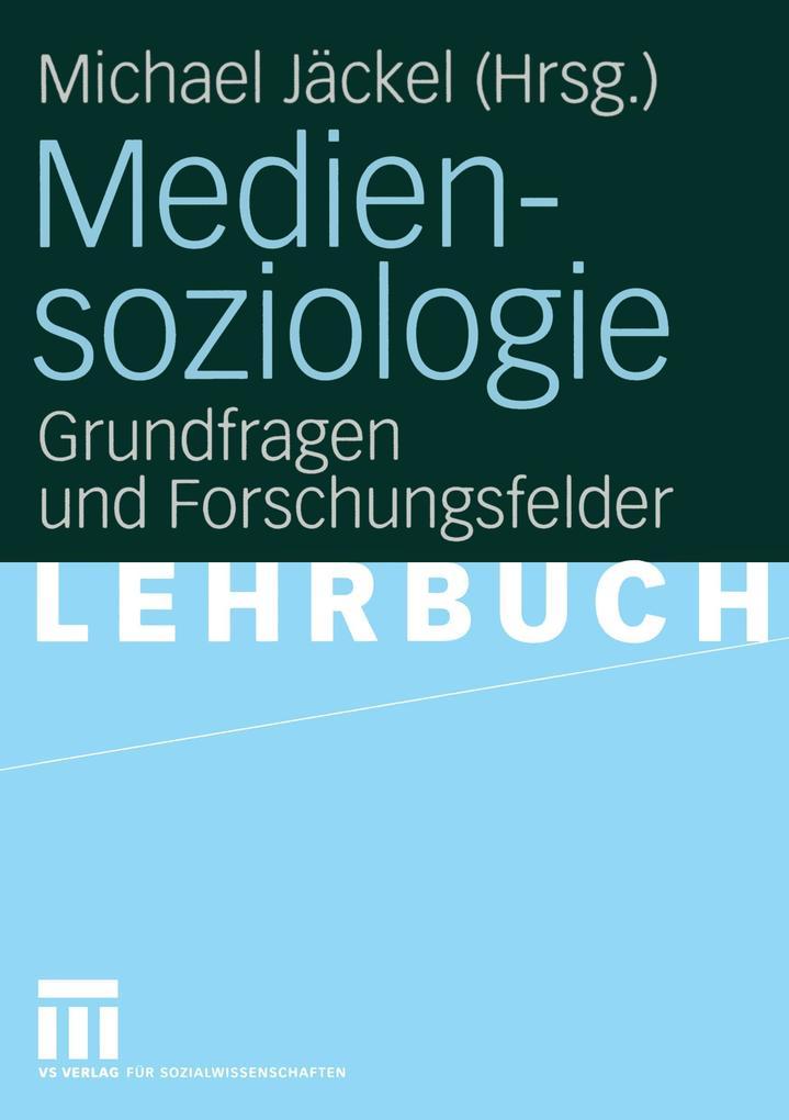 Mediensoziologie als Buch von