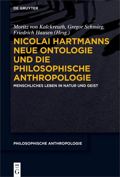 Nicolai Hartmanns Neue Ontologie und die Philosophische Anthropologie als eBook