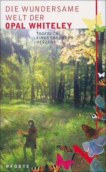 Die wundersame Welt der Opal Whiteley als Buch von Stephen H Williamson