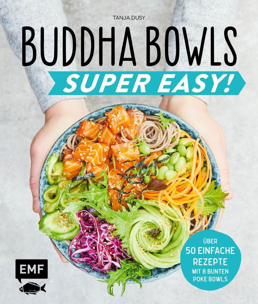 Buddha Bowls - Super Easy! als eBook