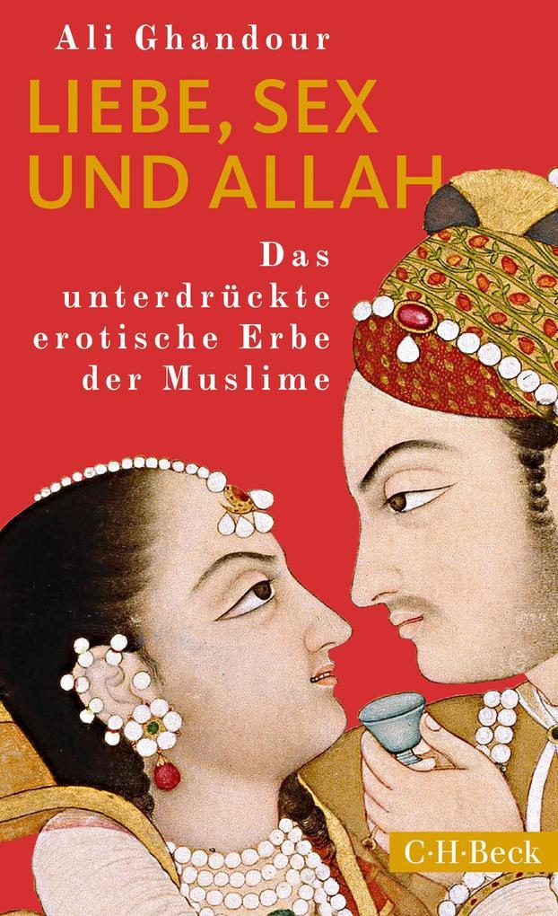 Liebe, Sex und Allah als eBook epub