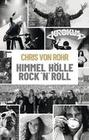 Himmel, Hölle, Rock 'n' Roll