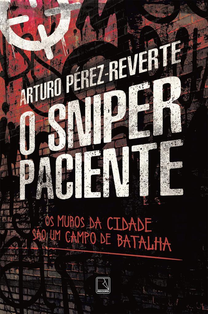 O sniper paciente