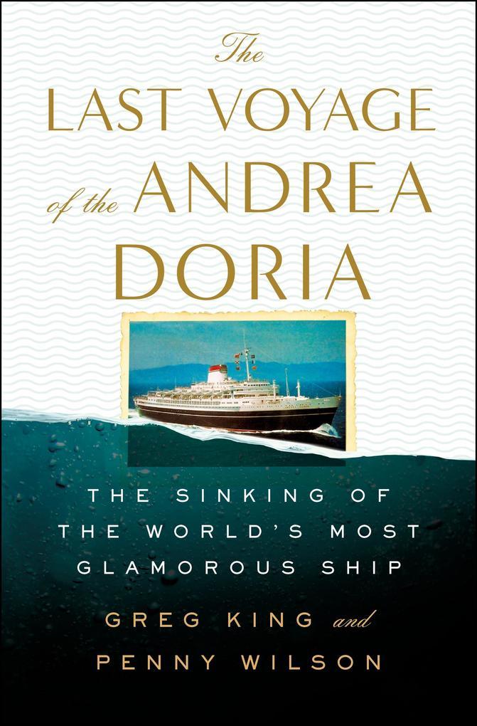 The Last Voyage of the Andrea Doria als eBook epub