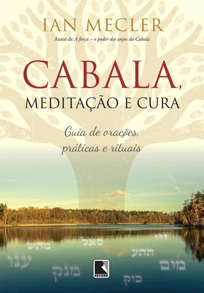 Cabala meditação e cura