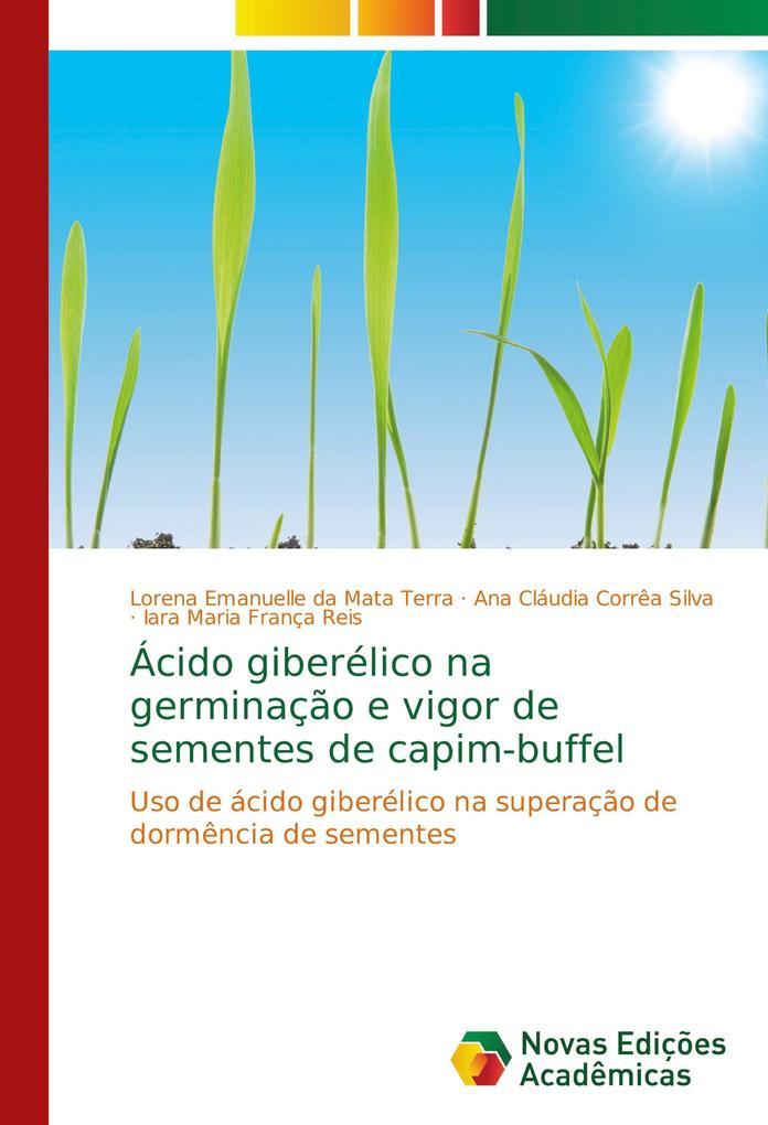 Ácido giberélico na germinação e vigor de sementes de capim-buffel als Buch