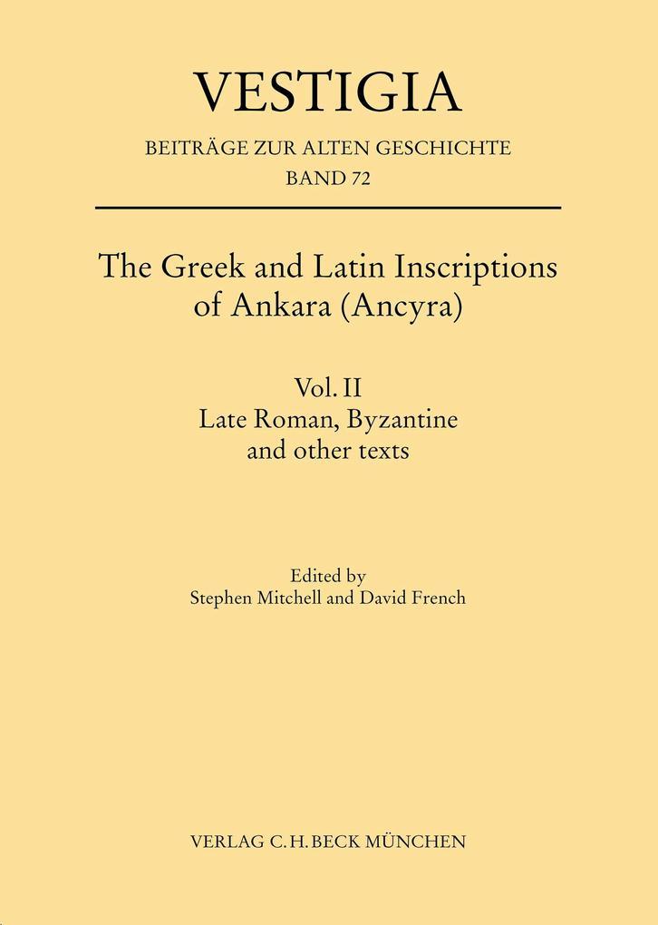The Greek and Latin Inscriptions of Ankara (Ancyra) als eBook