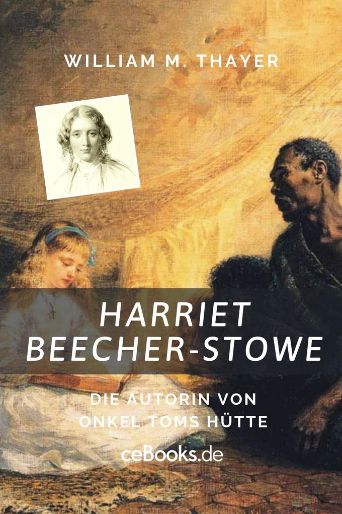 Harriet Beecher Stowe als eBook