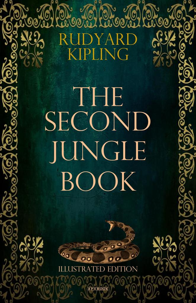The Second Jungle Book (Illustrated Edition) als eBook