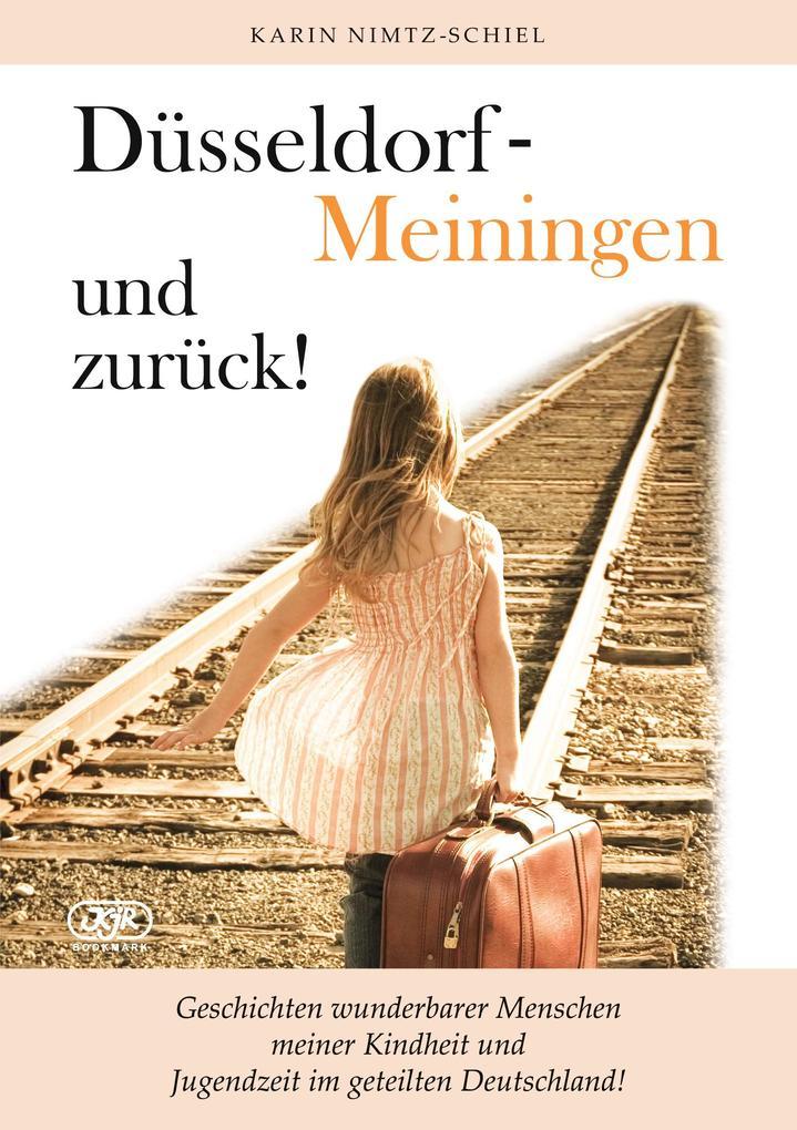 Düsseldorf - Meiningen und zurück!