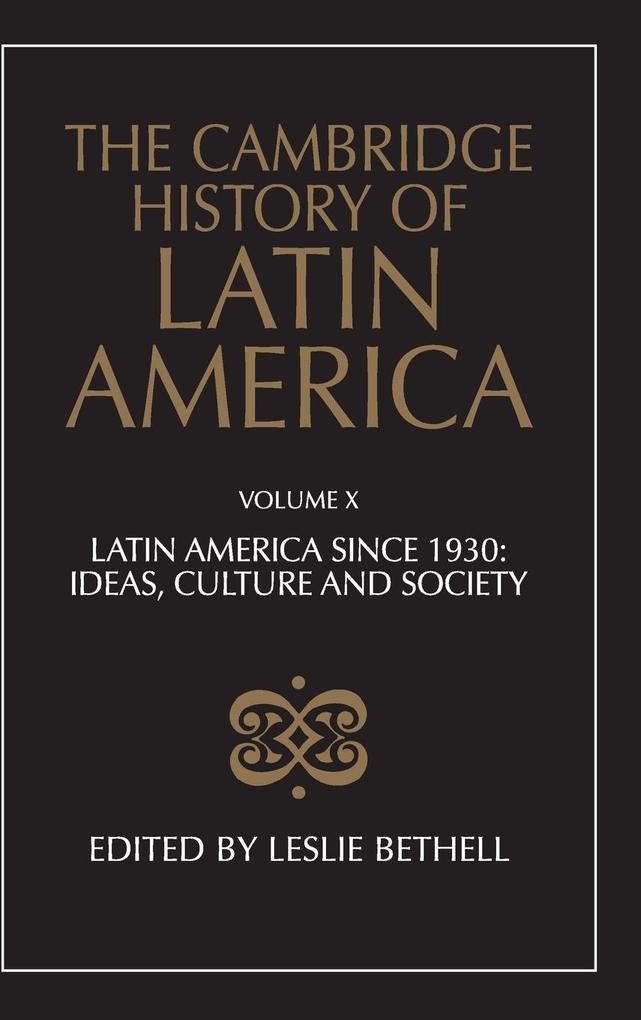 The Cambridge History of Latin America Vol 10