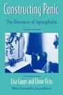 Constructing Panic: The Discourse of Agoraphobia