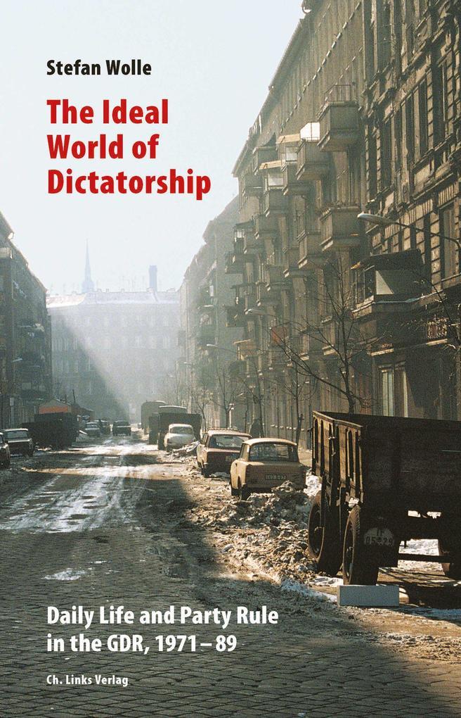 The Ideal World of Dictatorship als eBook epub