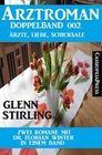 Arztroman Doppelband 002 - Zwei Romane mit Dr. Florian Winter in einem Band