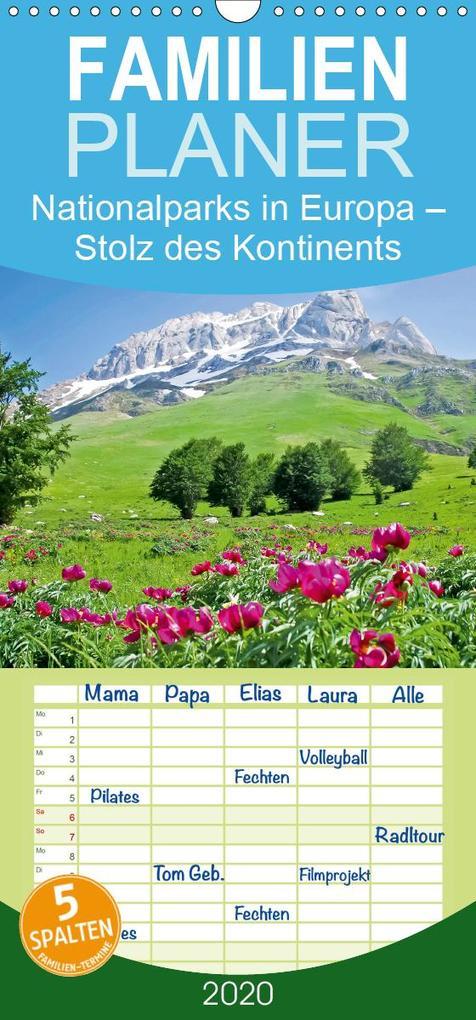 Nationalparks in Europa - Stolz des Kontinents - Familienplaner hoch (Wandkalender 2020 , 21 cm x 45 cm, hoch) als Kalender
