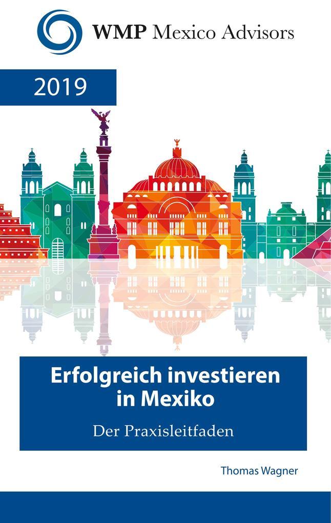 Erfolgreich investieren in Mexiko