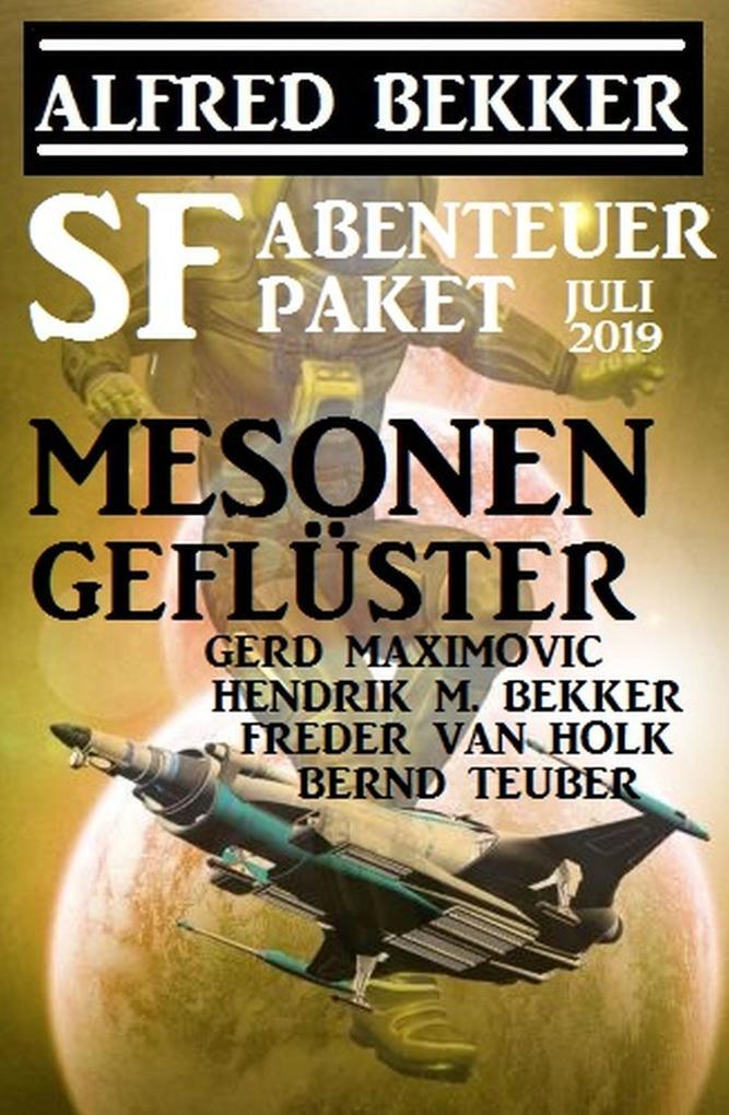 SF-Abenteuer Paket Juli 2019: Mesonengeflüster als eBook