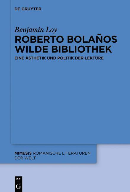 Roberto Bolaños wilde Bibliothek als eBook epub