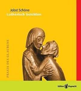 Lutherisch beichten (1. Auflage dieser Ausgabe) als eBook