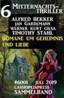 6 Mitternachts-Thriller Sammelband 6001 Juli 2019: Romane um Geheimnis und Liebe