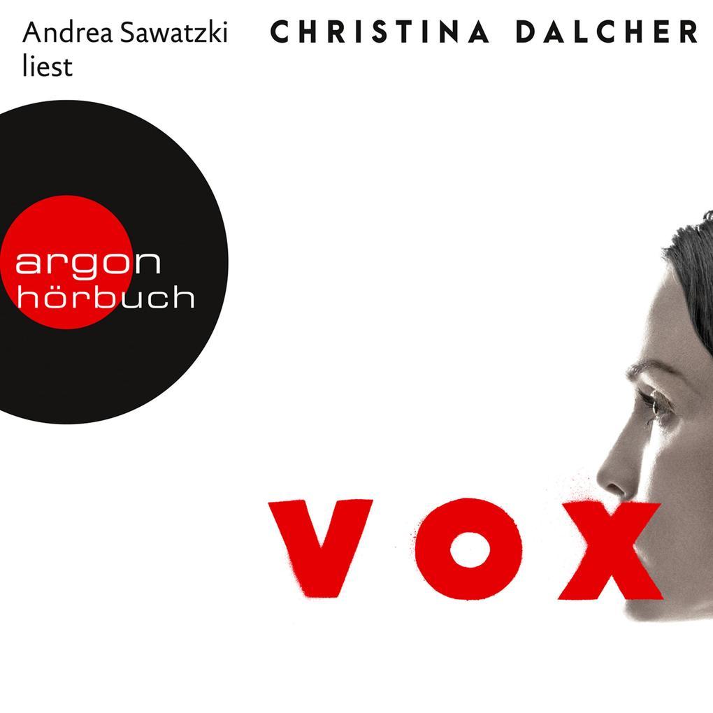 Vox (Ungekürzte Lesung)