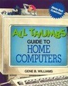 All Thumbs Guide to Home Computers