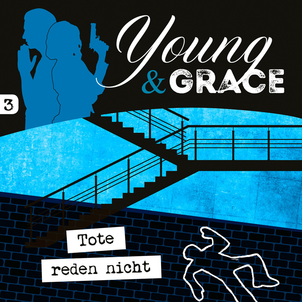 Tote reden nicht (Young & Grace 3) als Hörbuch Download