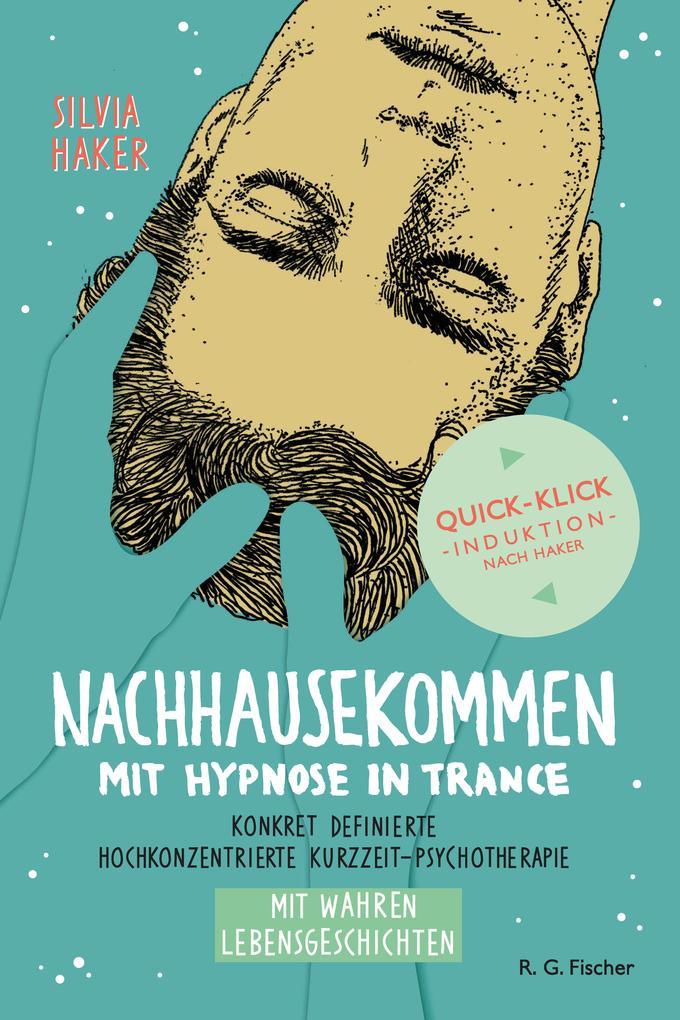 Nachhausekommen mit Hypnose in Trance als eBook epub