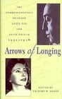 Arrows of Longing: Correspondence Between Anais Nin and