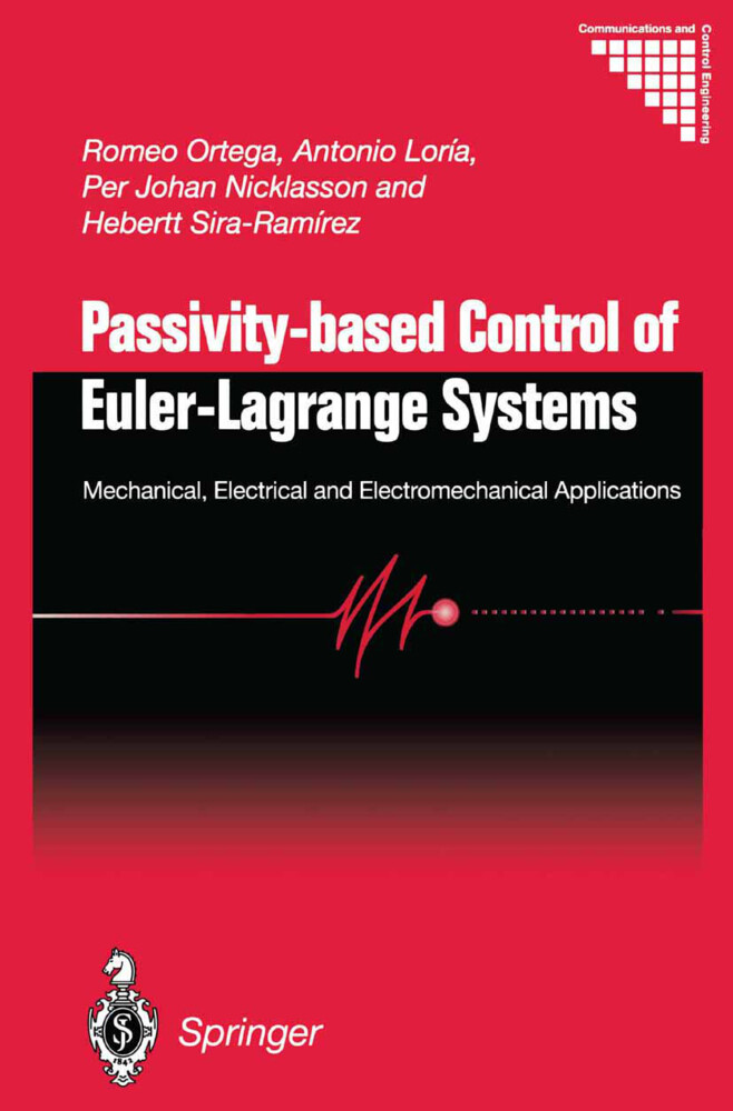 Passivity-based Control of Euler-Lagrange Systems als Buch von Romeo Ortega, Antonio Loría, Per Johan Nicklasson, Hebert