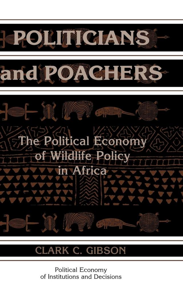 Politicians and Poachers