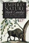 Empire's Nature: Mark Catesby's New World Vision