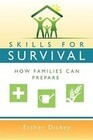 Skills for Survival: How Families Can Prepare (New Cover)