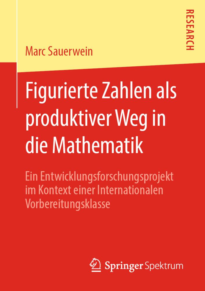 Figurierte Zahlen als produktiver Weg in die Mathematik als Buch